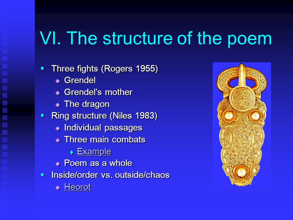 VI. The structure of the poem