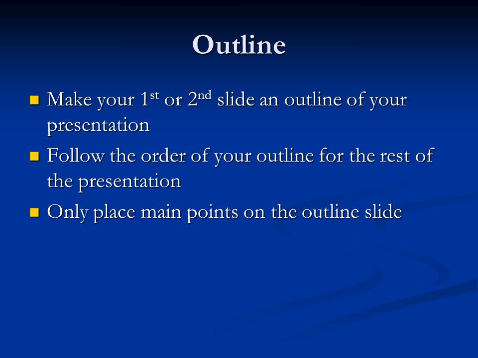 tips on making a good powerpoint ppt video online  outline make your 1st or 2nd slide an outline of your presentation 3 good power points what