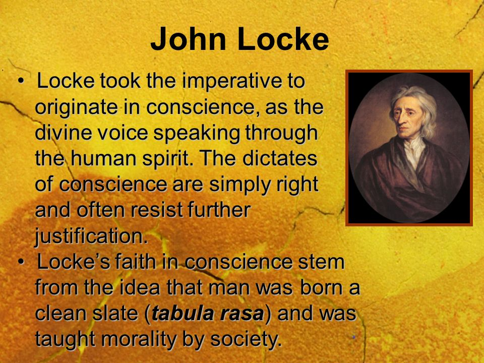 John Locke Locke took the imperative to