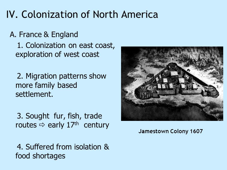 IV. Colonization of North America