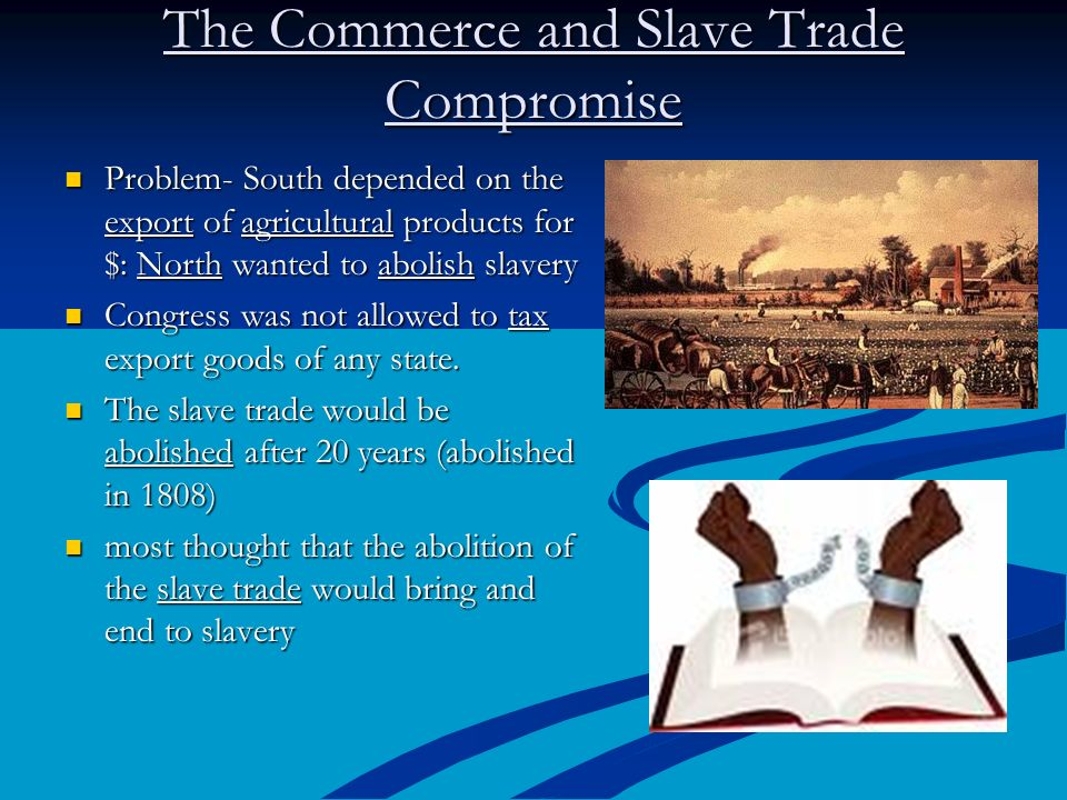 The Commerce and Slave Trade Compromise