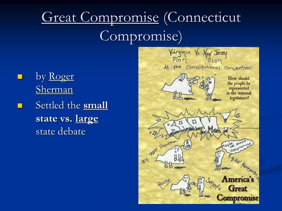 Great Compromise (Connecticut Compromise)