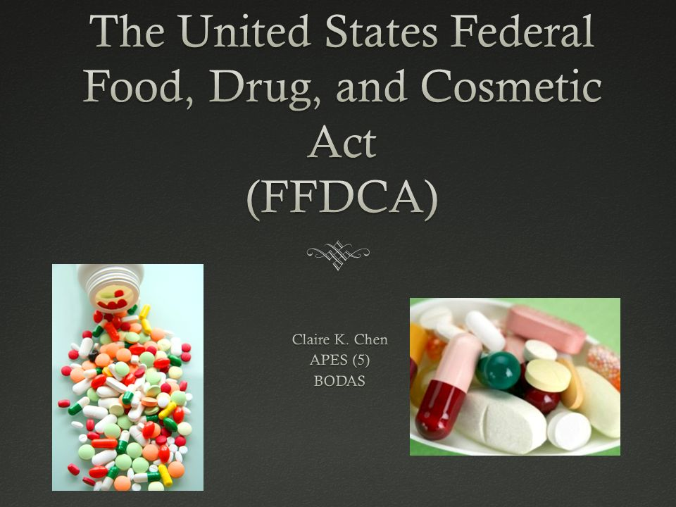 The United States Federal Food, Drug, and Cosmetic Act (FFDCA)