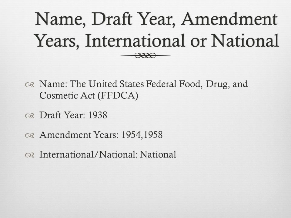 Name, Draft Year, Amendment Years, International or National