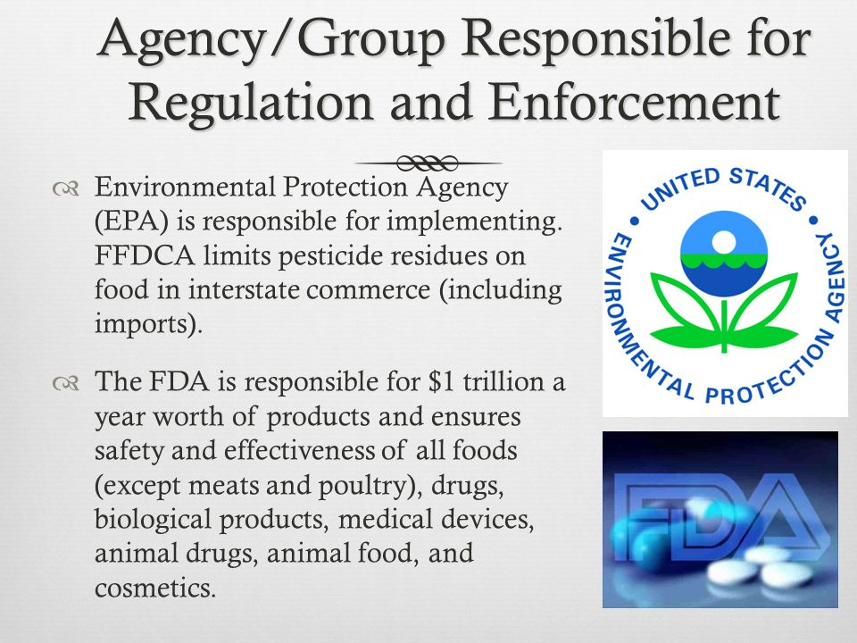 Agency/Group Responsible for Regulation and Enforcement
