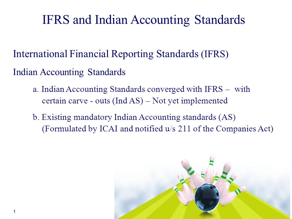indian accounting standards and ifrs List of indian accounting standards issued by mca (converged ind as) the mca had notified the ind as via the companies (indian accounting standards) rules, 2015.