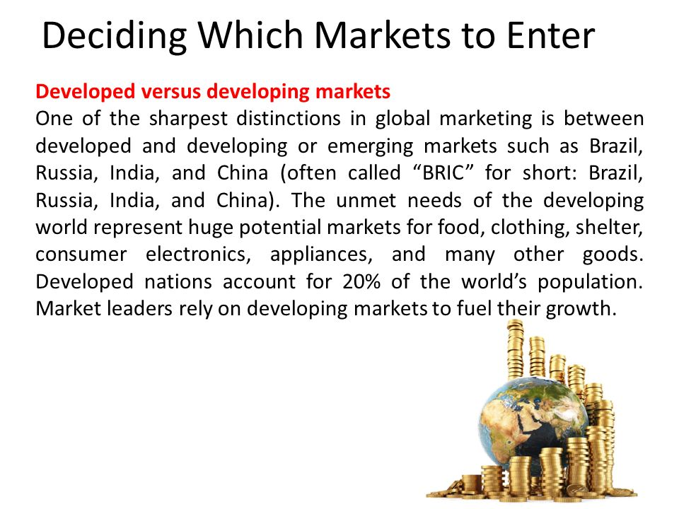 deciding how to enter the market Foreign market entry modes the decision of how to enter a foreign market can have a significant impact on the results expansion into foreign markets can be achieved via the following four mechanisms.