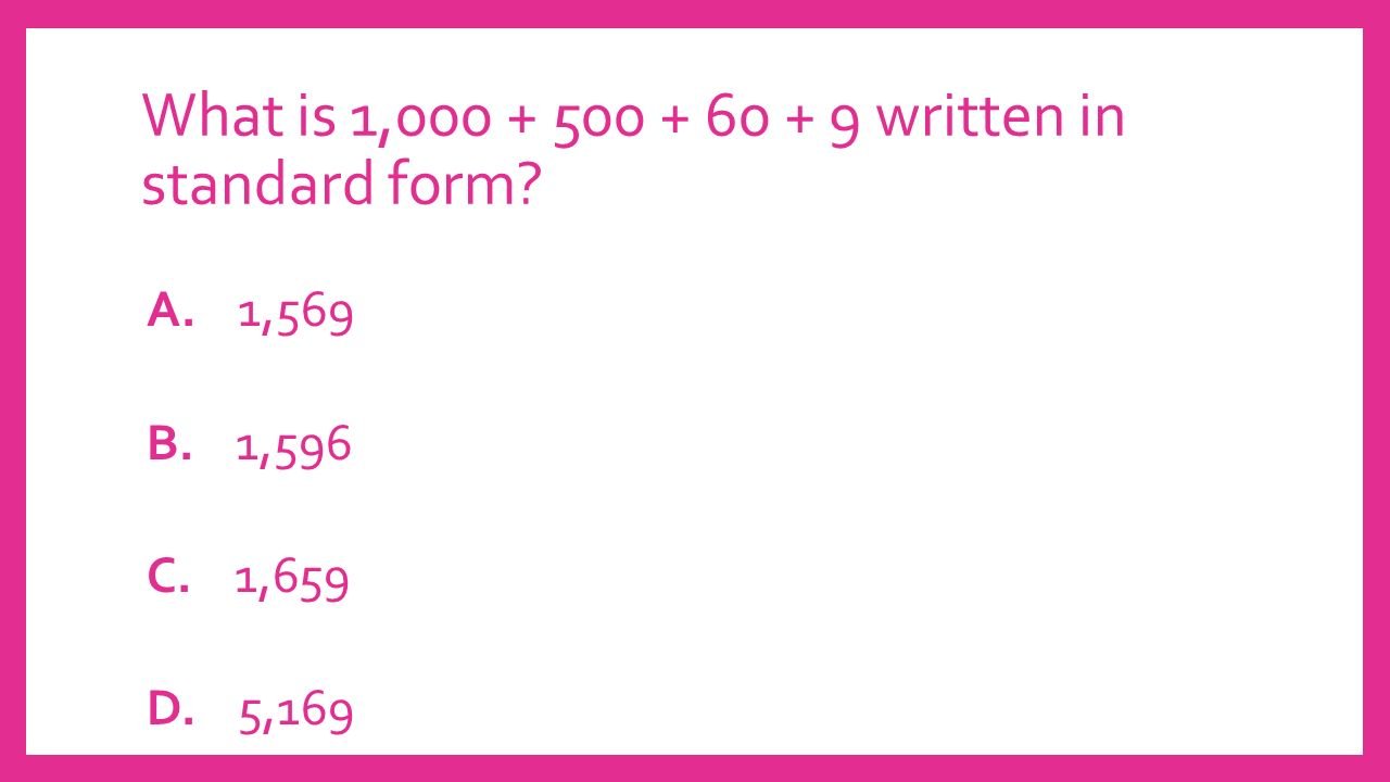 Topic 3 place value ppt video online download what is 1000 500 60 9 written in standard form falaconquin
