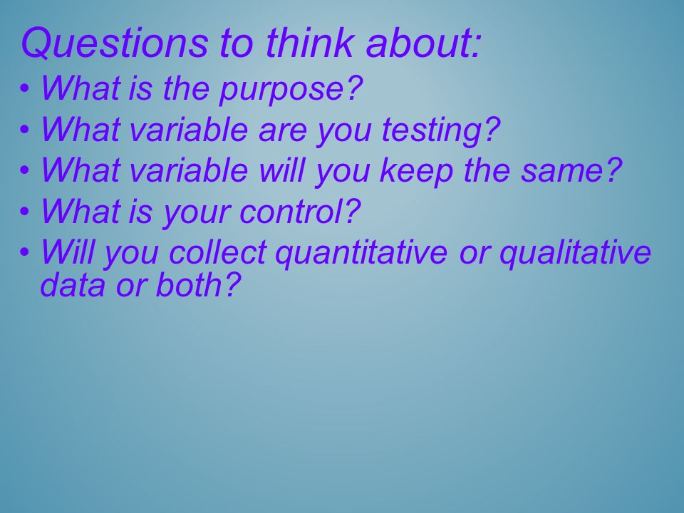 Questions to think about: