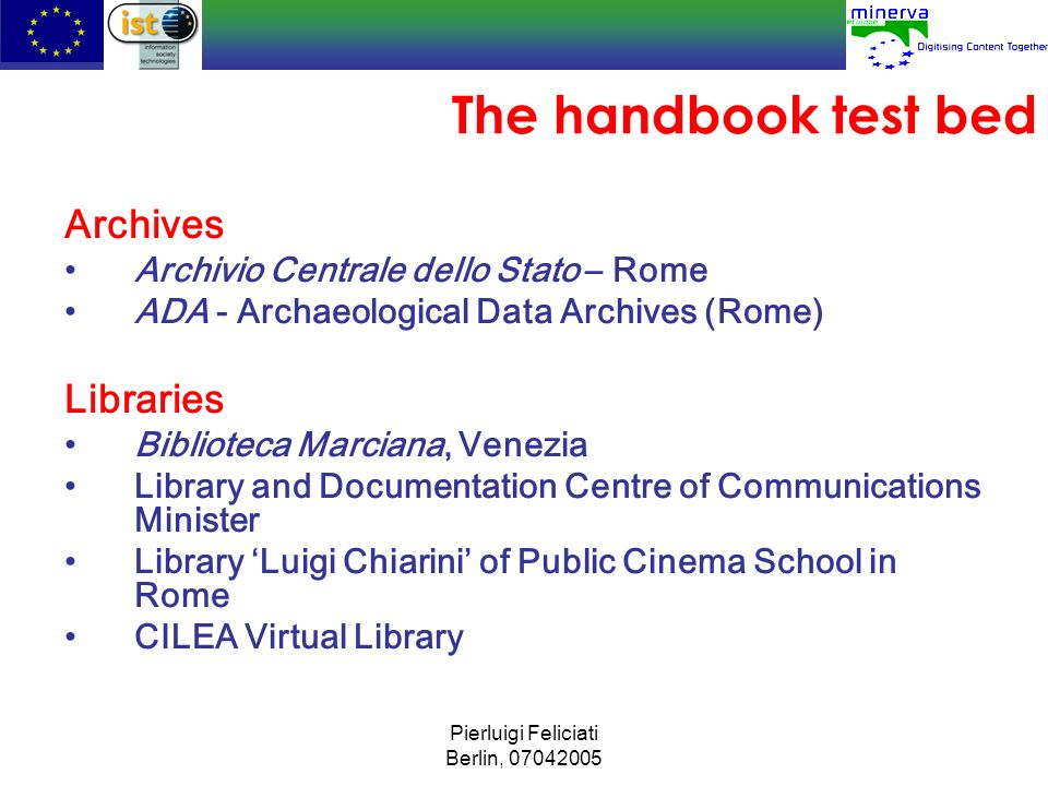 The handbook test bed Archives Libraries