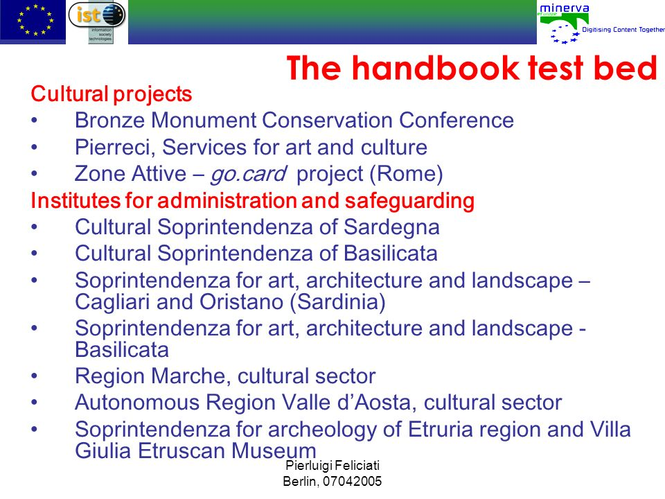 The handbook test bed Cultural projects