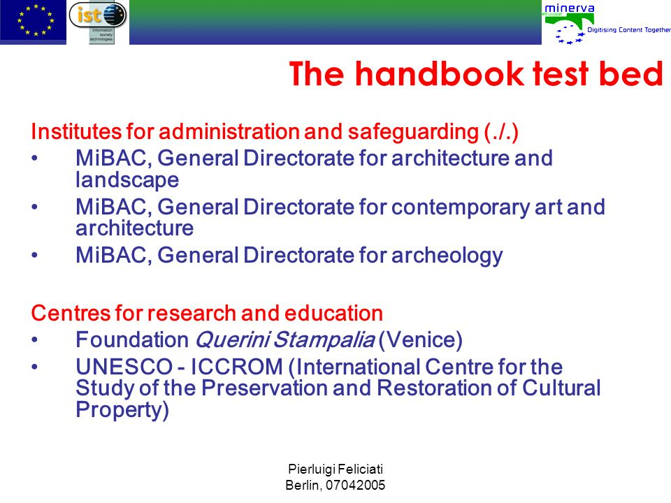 The handbook test bed Institutes for administration and safeguarding (./.) MiBAC, General Directorate for architecture and landscape.