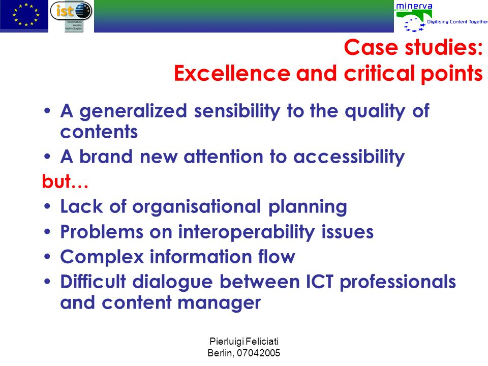 Case studies: Excellence and critical points