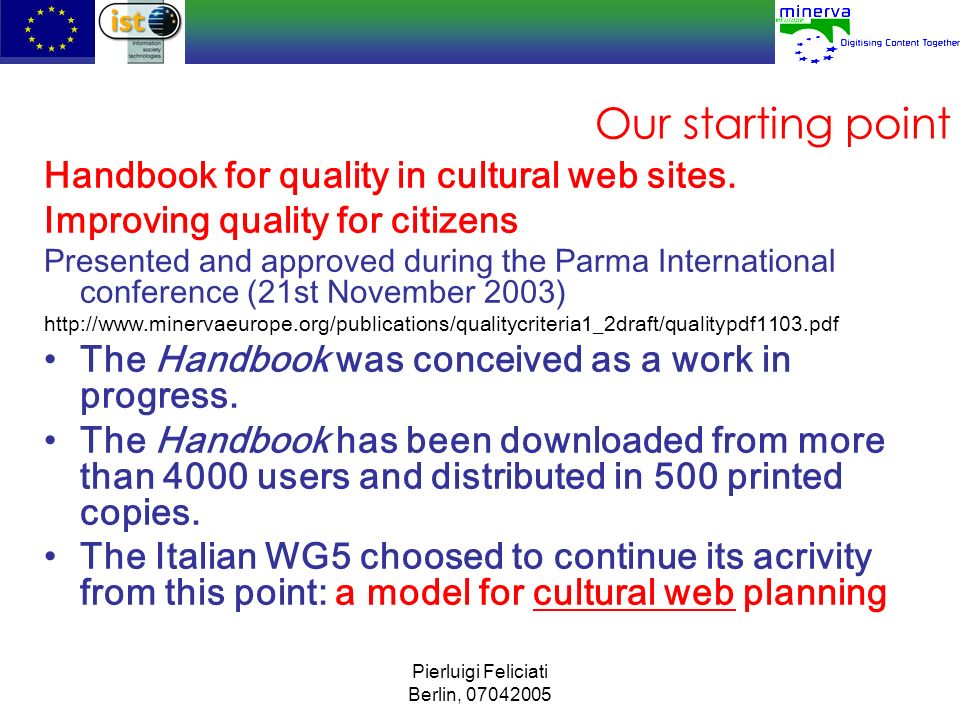 Our starting point Handbook for quality in cultural web sites.
