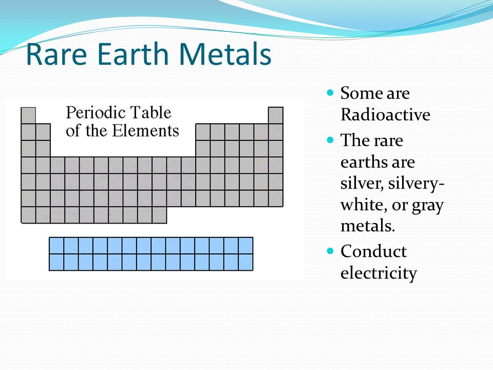 Rare Earth Metals Some are Radioactive