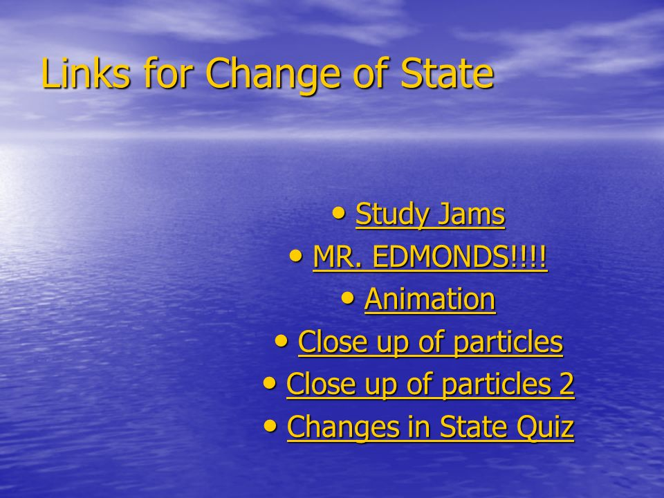 Links for Change of State