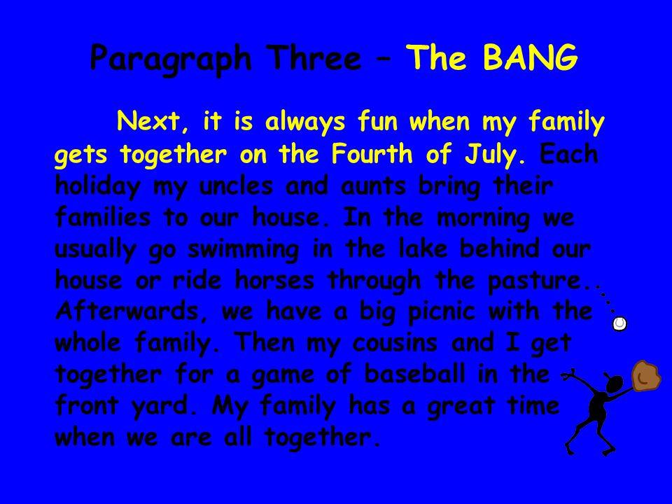 Paragraph Three – The BANG