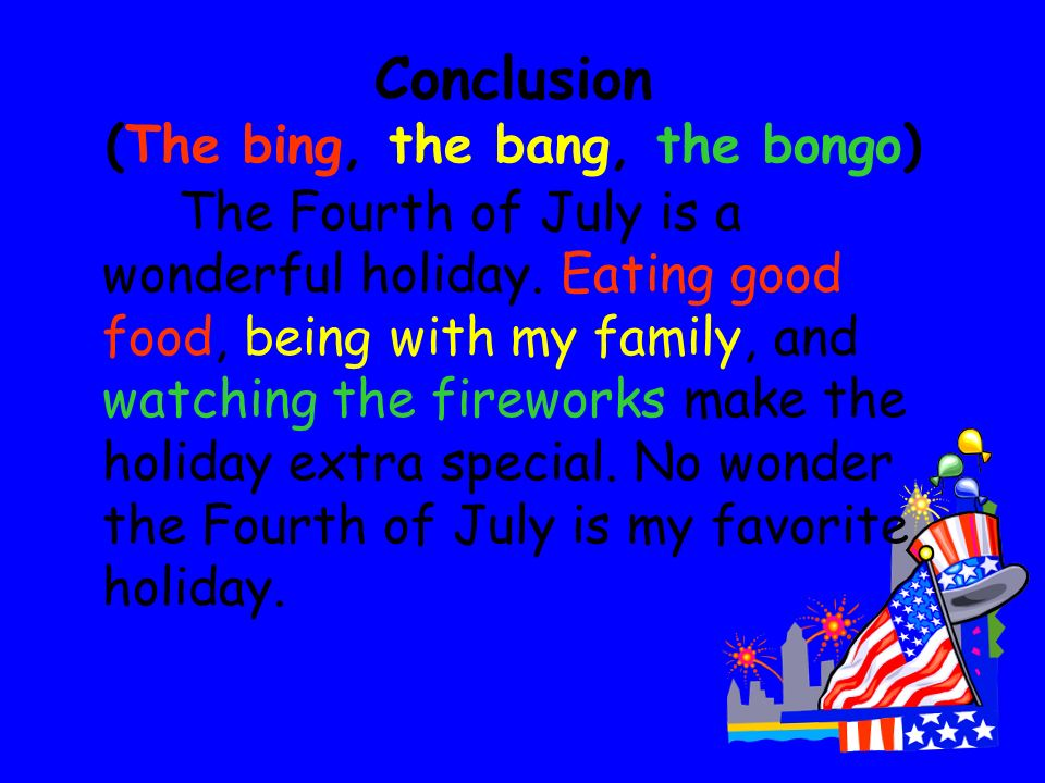 Conclusion (The bing, the bang, the bongo)