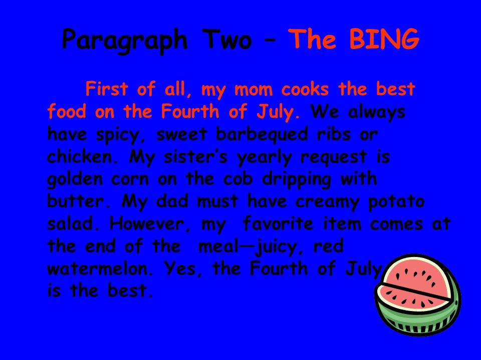 Paragraph Two – The BING