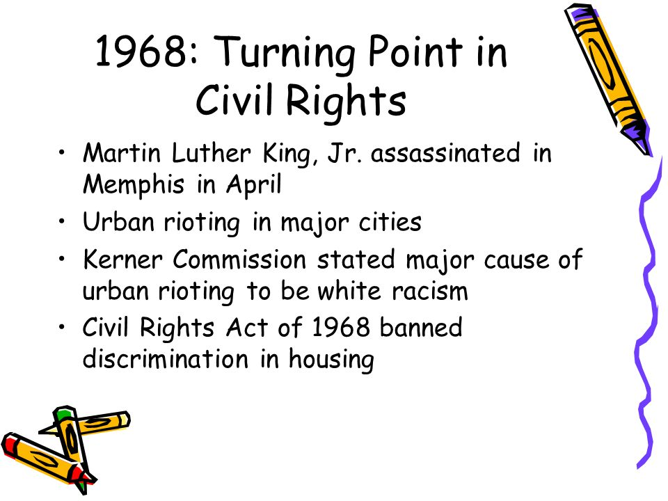 1968: Turning Point in Civil Rights