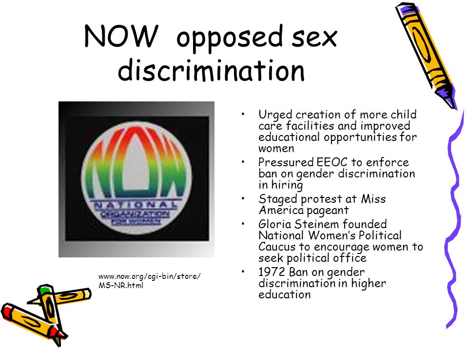 NOW opposed sex discrimination