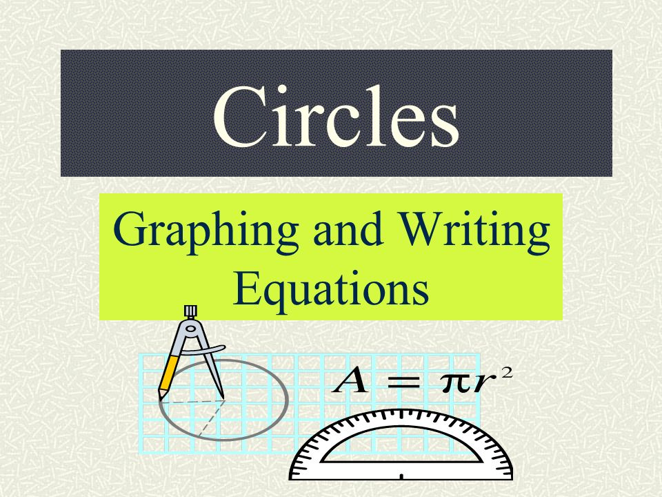 Graphing and Writing Equations