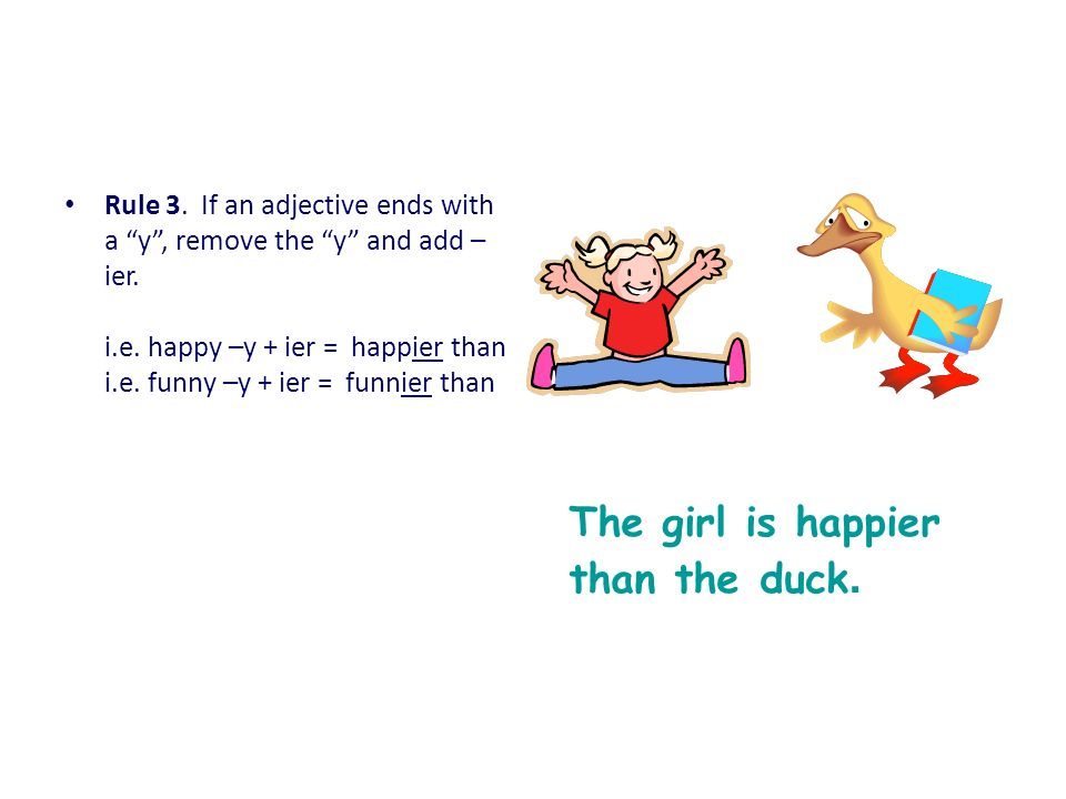 The girl is happier than the duck.