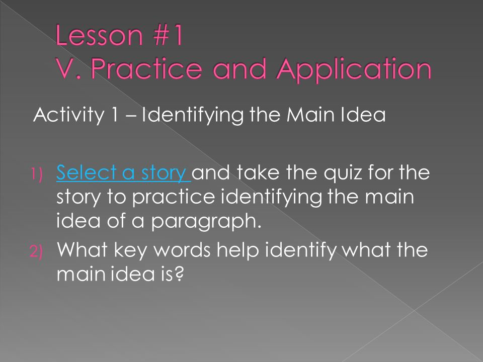 Lesson #1 V. Practice and Application
