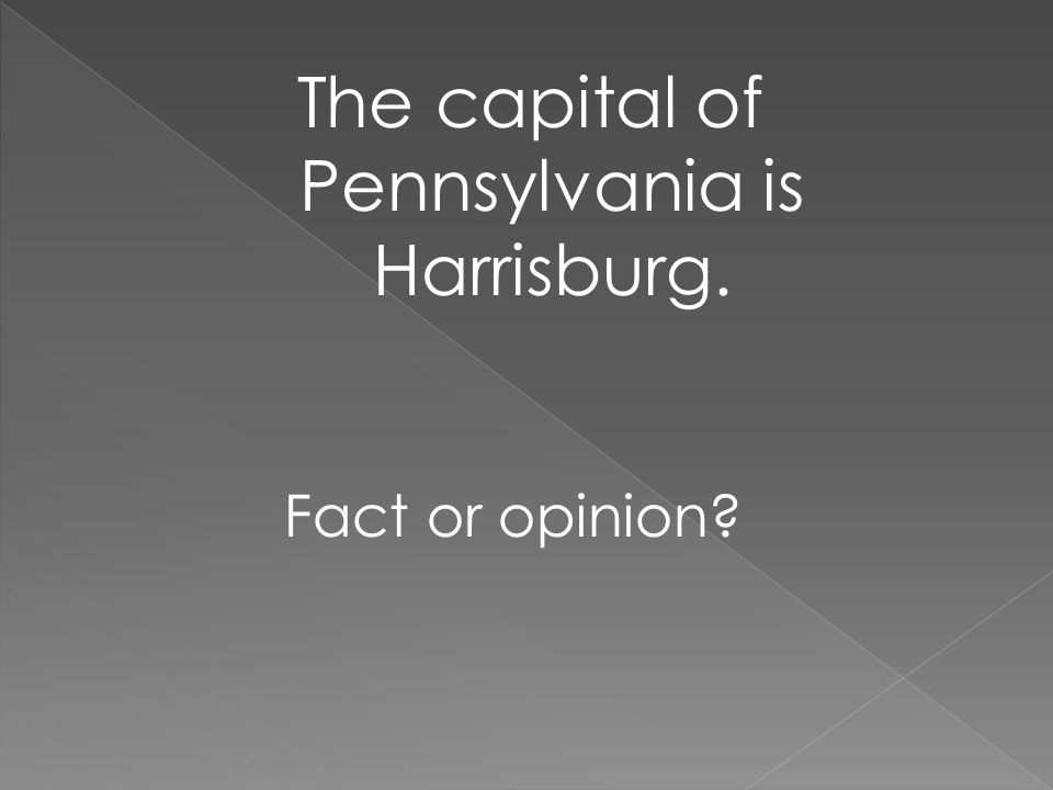 The capital of Pennsylvania is Harrisburg.