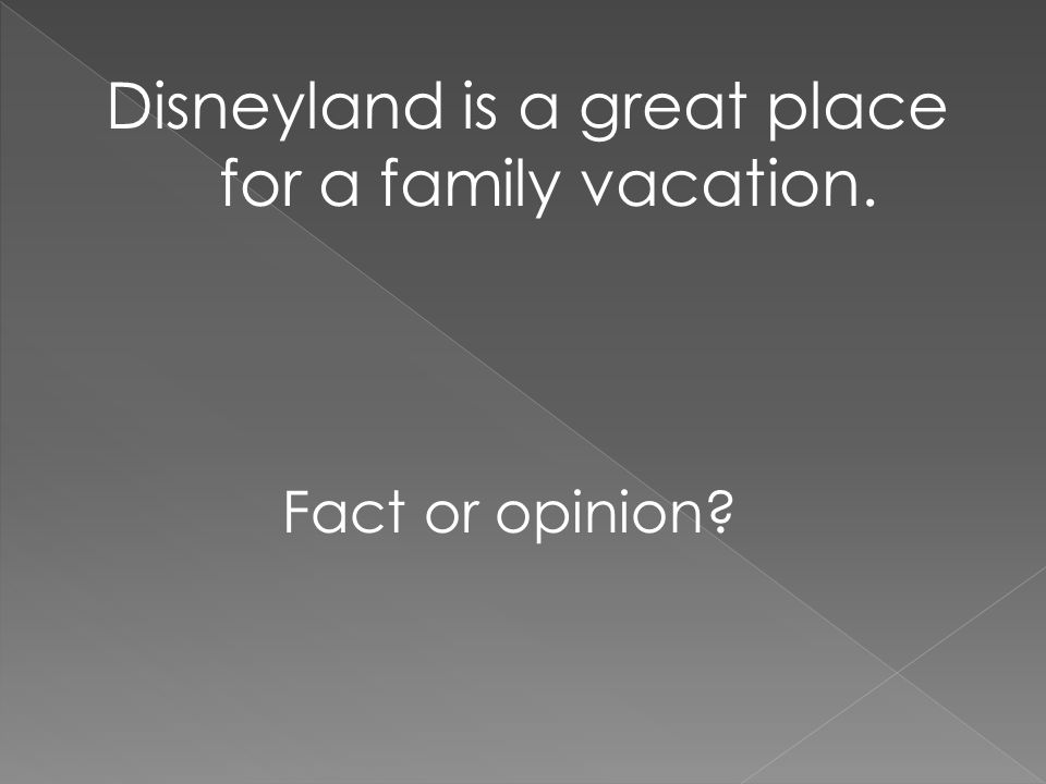 Disneyland is a great place for a family vacation.