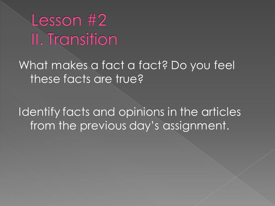 Lesson #2 II. Transition