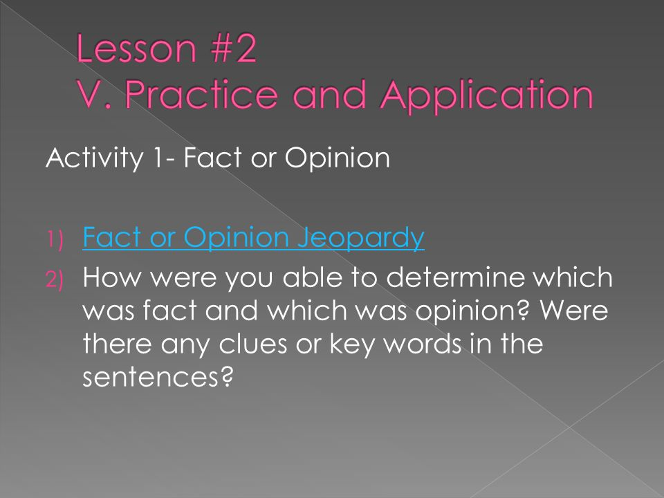 Lesson #2 V. Practice and Application