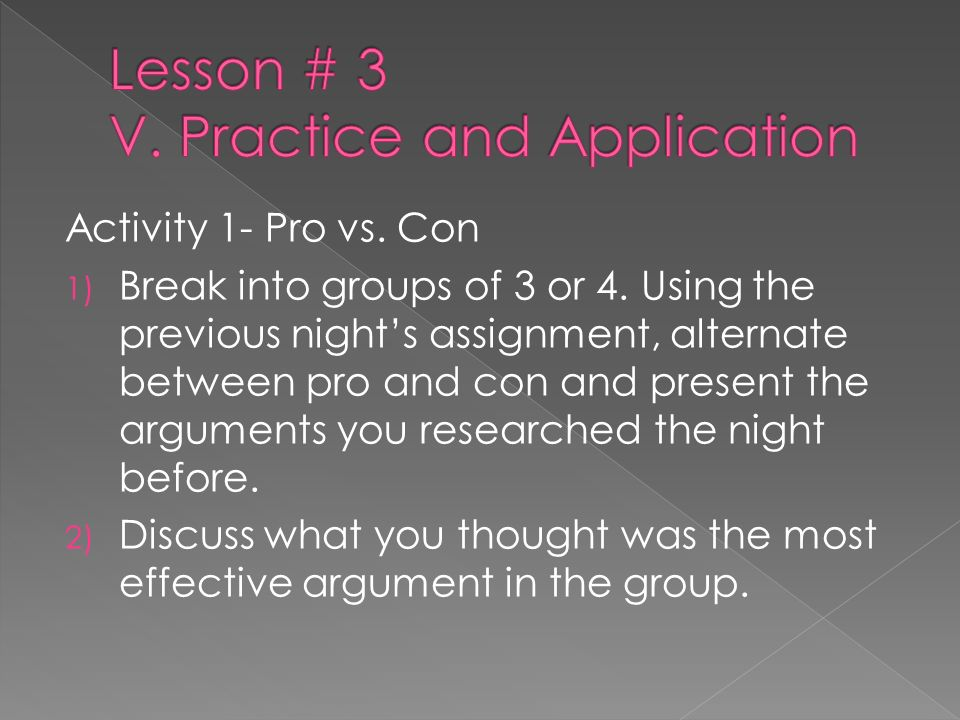 Lesson # 3 V. Practice and Application