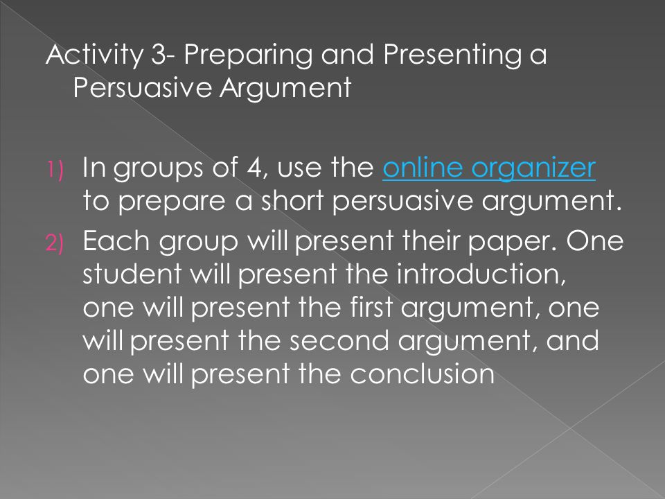 Activity 3- Preparing and Presenting a Persuasive Argument