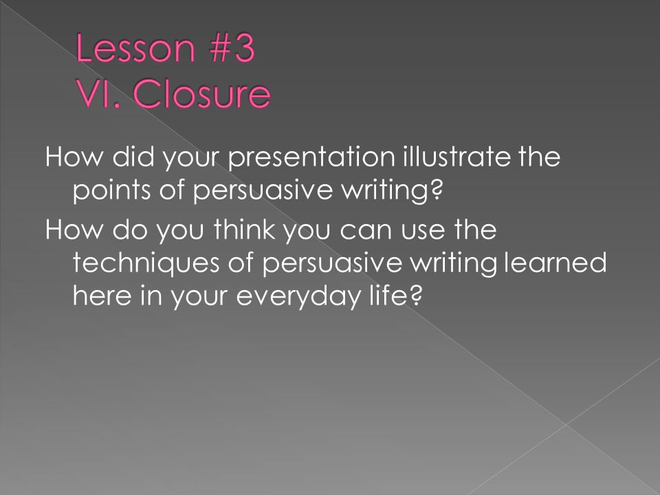 Lesson #3 VI. Closure