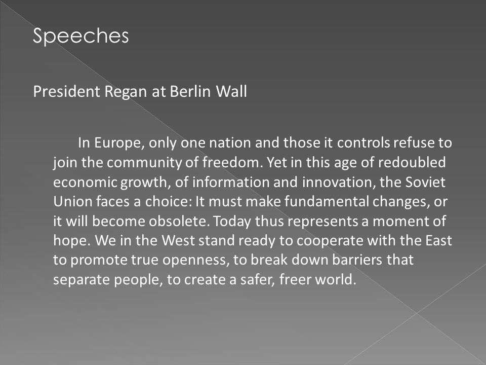 Speeches President Regan at Berlin Wall
