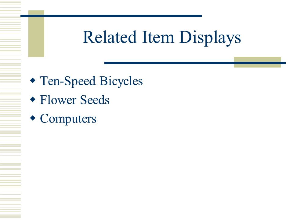 Related Item Displays Ten-Speed Bicycles Flower Seeds Computers