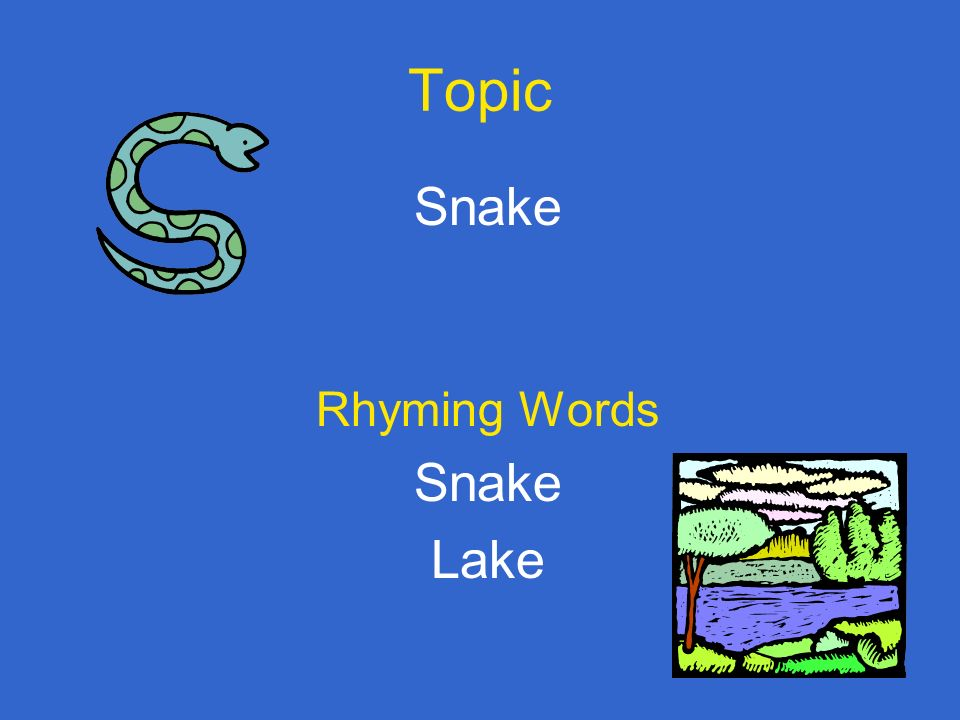 Topic Snake Rhyming Words Lake