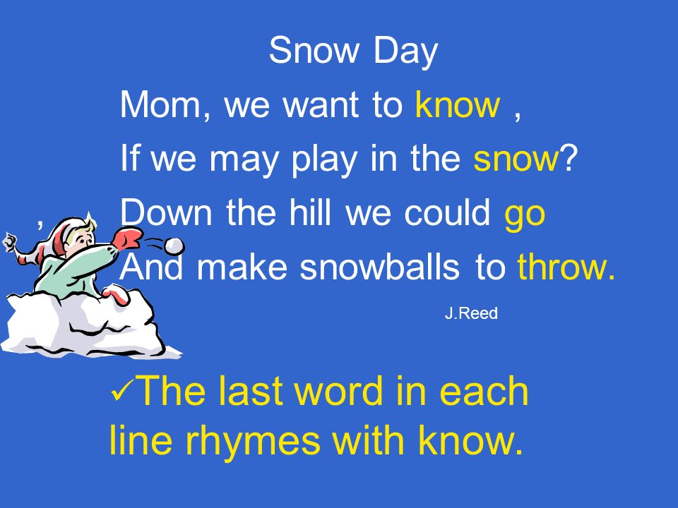 If we may play in the snow , Down the hill we could go