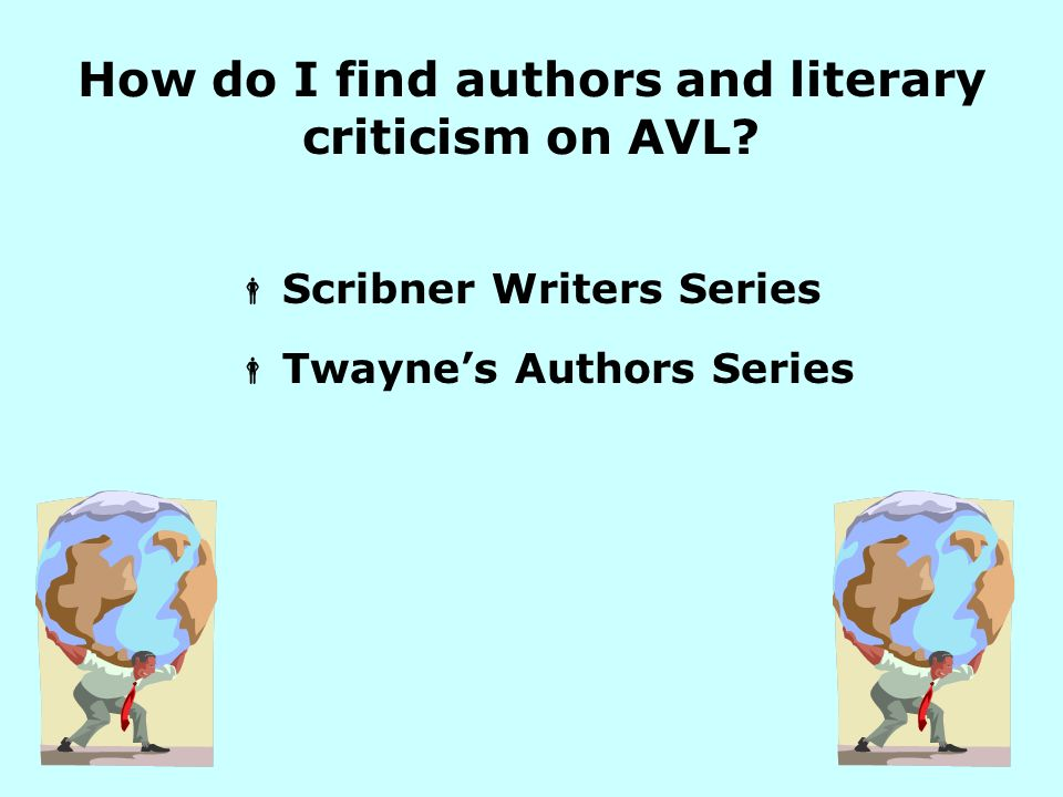 How do I find authors and literary criticism on AVL