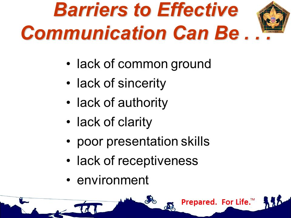 Barriers to Effective Communication Can Be . . .