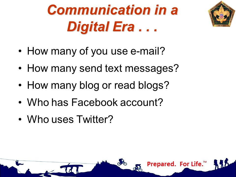 Communication in a Digital Era . . .