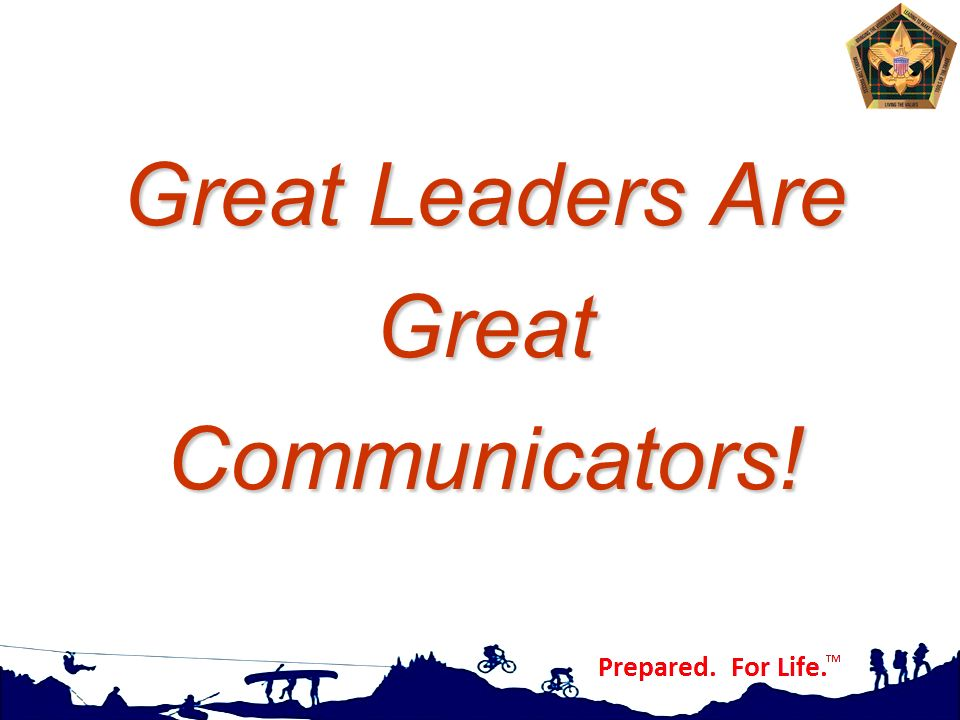 Great Leaders Are Great Communicators!