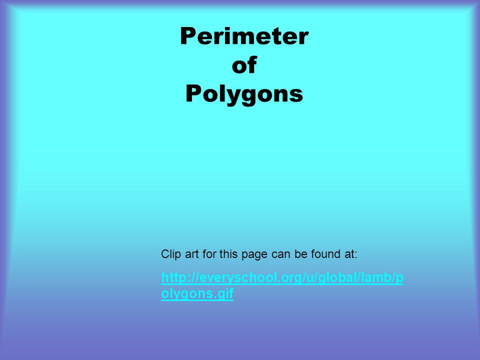 Perimeter of Polygons Clip art for this page can be found at:
