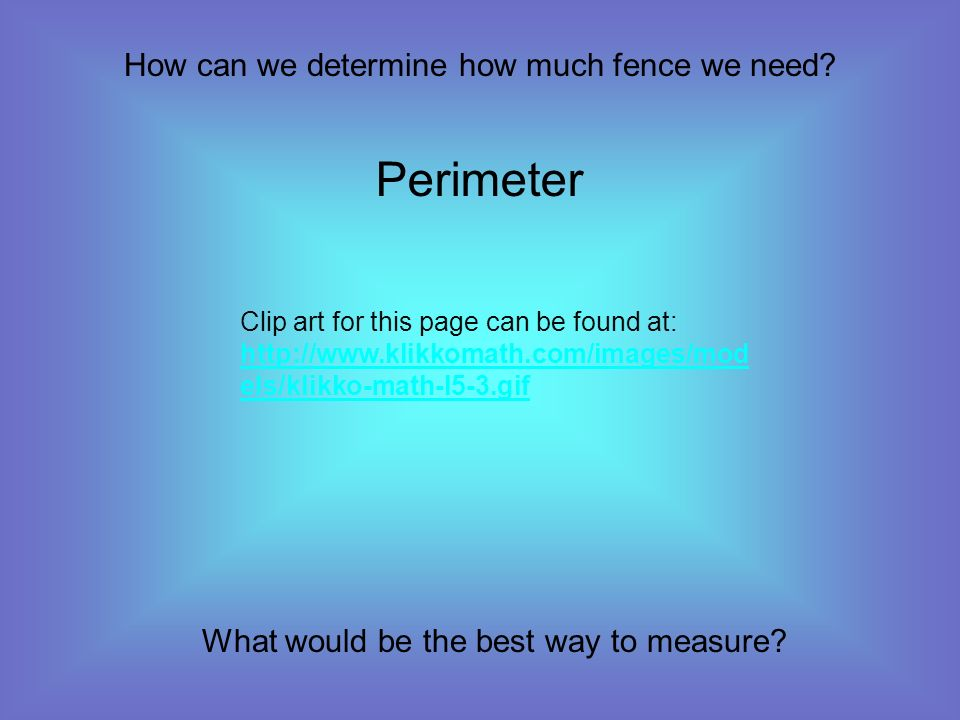 How can we determine how much fence we need