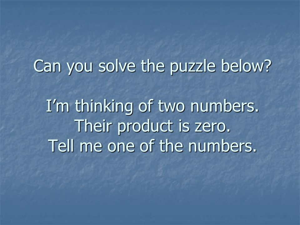Can you solve the puzzle below. I'm thinking of two numbers