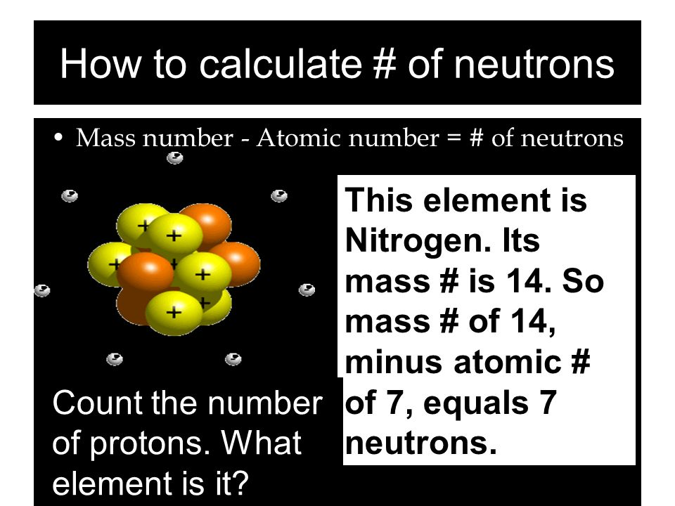 How to calculate # of neutrons