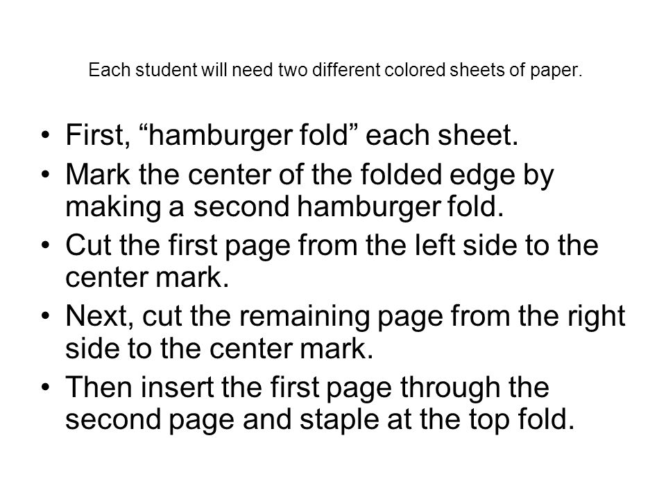 Each student will need two different colored sheets of paper.