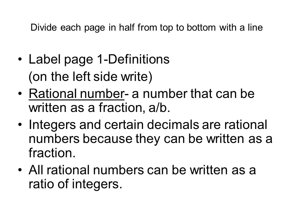 Divide each page in half from top to bottom with a line