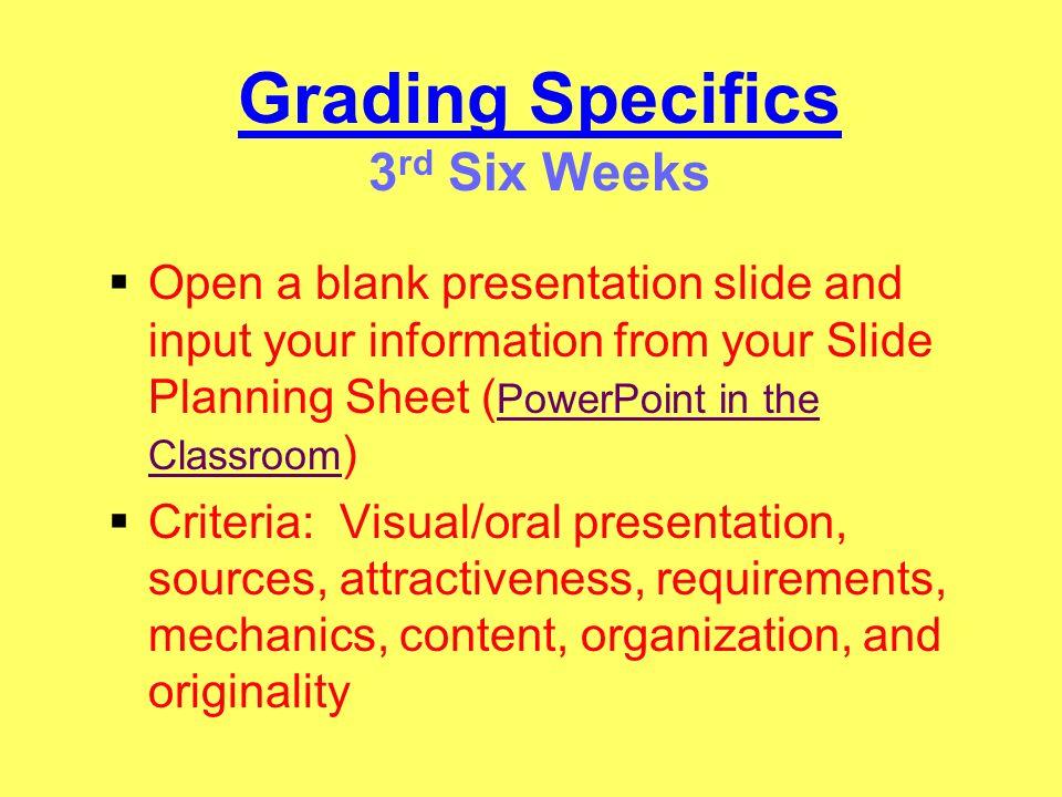 Grading Specifics 3rd Six Weeks